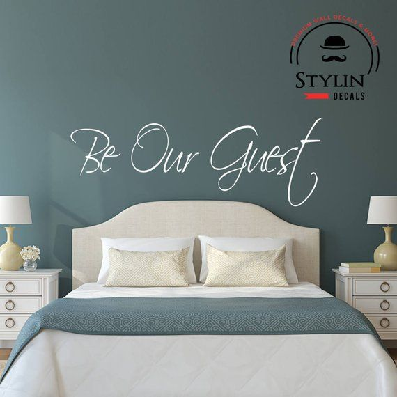 be our guest wall decal sticker- guest bedroom- vinyl wall decal in