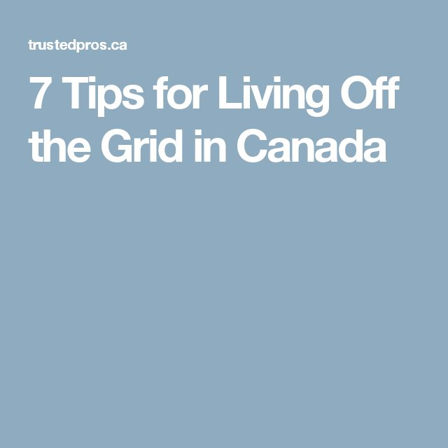 25+ Best Ideas About Living Off Grid On Pinterest