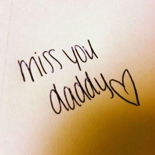 67 best images about I miss you Daddy on Pinterest ...