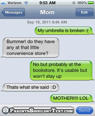 parents shouldn't text funny crazy awkward text messages from mom and dad