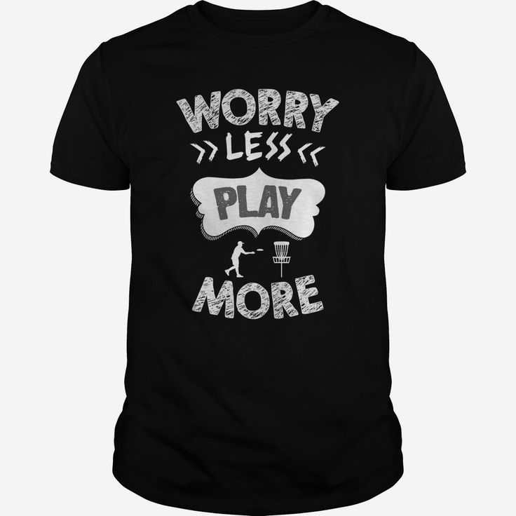 Worry less  Disc Golf  0516, Order HERE ==> https://www.sunfrog.com/LifeStyle/Worry-less--Disc-Golf--0516-Black-Guys.html?id=41088 #christmasgifts #xmasgifts #golf #golflovers #golftips