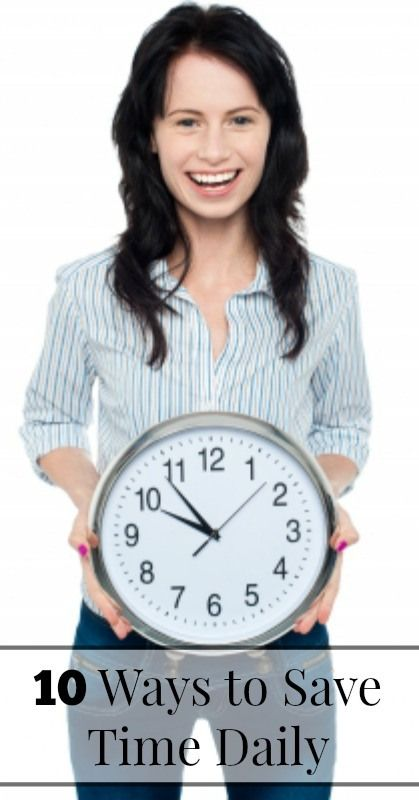 How to Save Time Daily {Time Saving Tips for Moms} #howtosavetime #timesavinghacksformoms