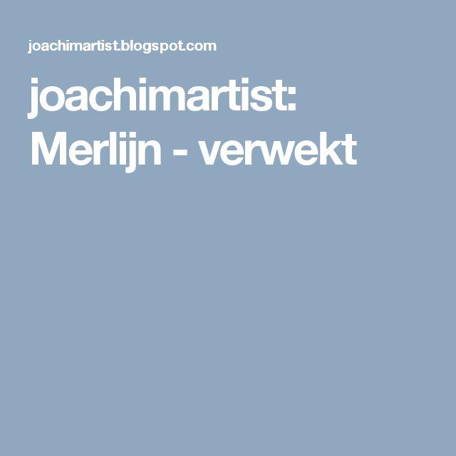 joachimartist: Merlijn - verwekt