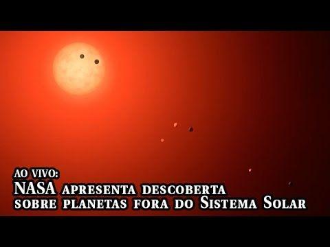 AO VIVO: Nasa apresenta descoberta de sistema com sete planetas terrestres