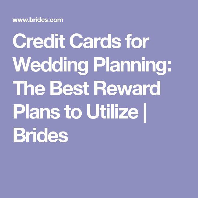 Credit Cards For Wedding Planning The Best Reward Plans To Utilize
