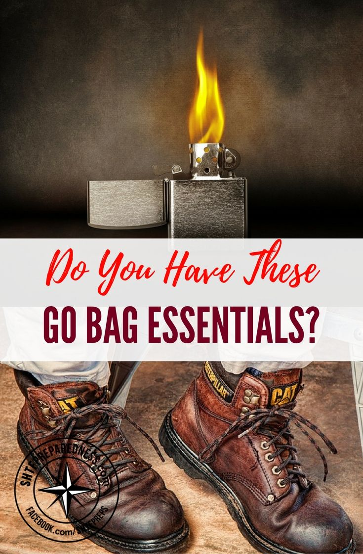 """Do You Have These Go Bag Essentials — If you've never heard about a """"go bag"""" before, that's because people are focused on surviving long-term disasters... which is why they talk so much about bug out bags."""