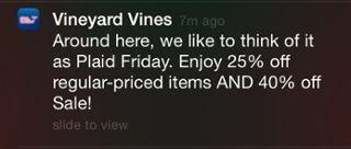 A winning Black Friday push message from Vineyard Vines.