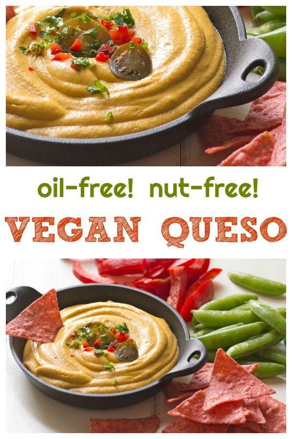 Oil Free Vegan Snack Recipes Vegan Plant Based Gluten Free Oil Free Vegan Appetizers Recipes Vegan Snack Recipes Vegan Queso