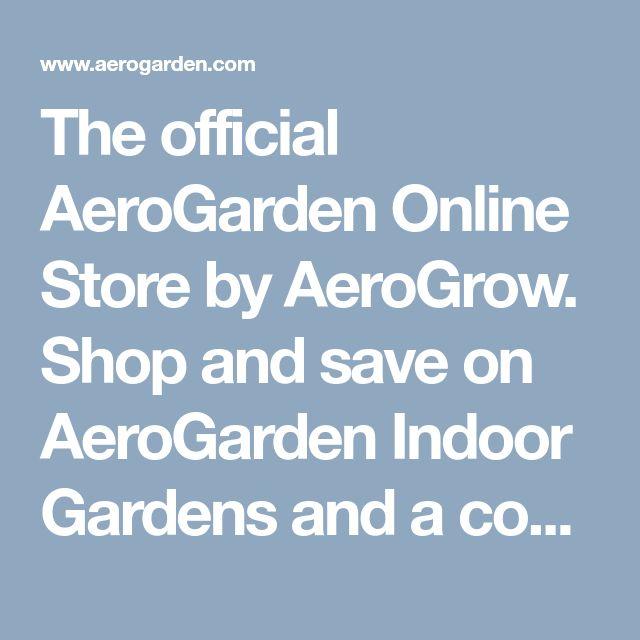 The Official Aerogarden Online Store By Aerogrow Shop And 400 x 300