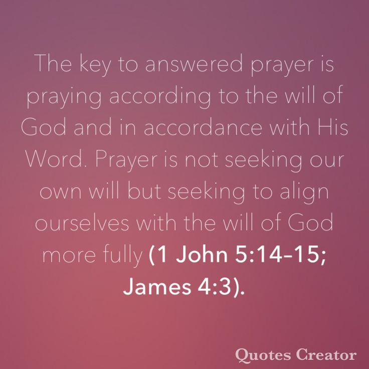 The key to answered prayer is praying according to the will of God and in accordance with His Word. Prayer is not seeking our own will but seeking to align ourselves with the will of God more fully (1 John 5:14–15; James 4:3).
