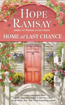 Home At Last Chance  Last Chance    By: Hope Ramsay