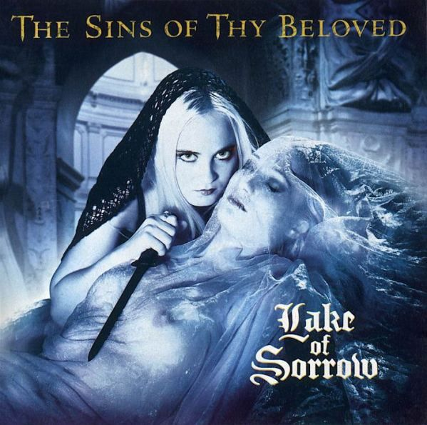The Sins Of Thy Beloved - Lake Of Sorrow