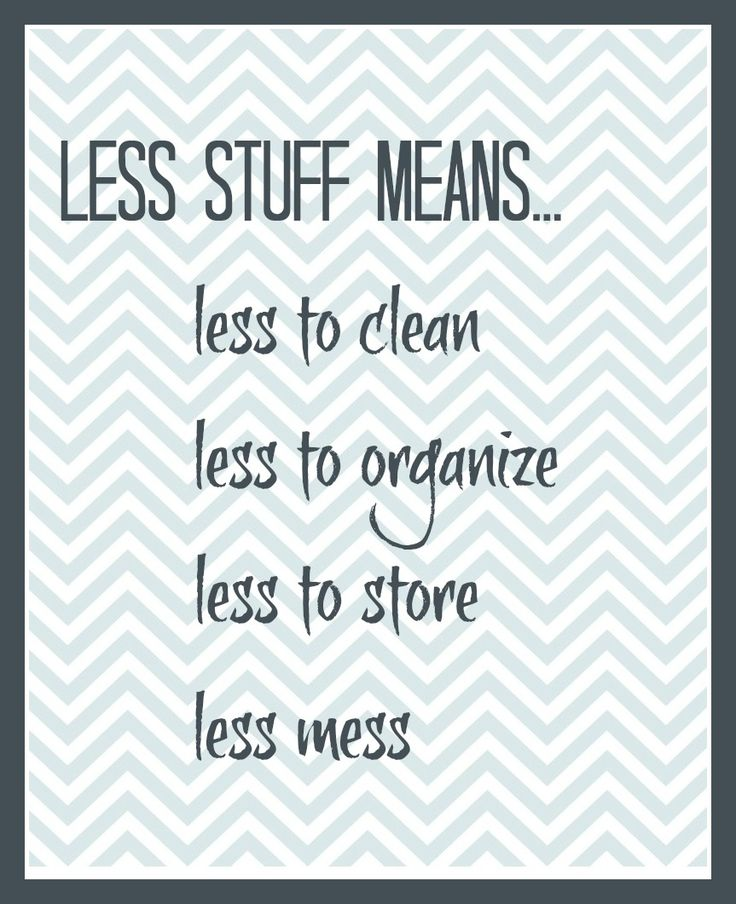 Less Stuff Means… (Printable) by Organize and Decorate Everything