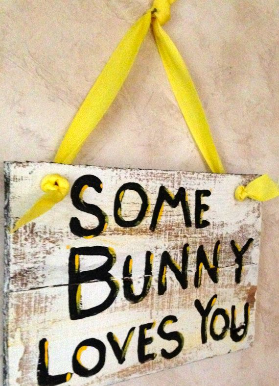 Easter sign SOME BUNNY LOVES you recycled wood by AdellesAvenue, $15.00