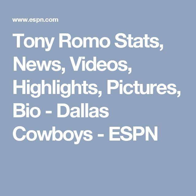 Tony Romo Stats, News, Videos, Highlights, Pictures, Bio - Dallas Cowboys - ESPN