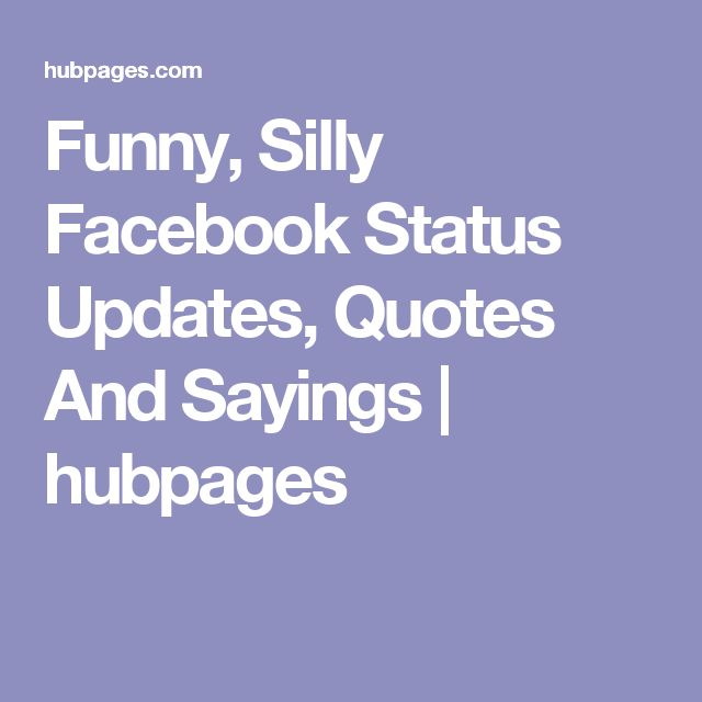 Funny Facebook Status Updates Search Quotes Image Quotes: 17 Best Ideas About Funny Statuses On Pinterest