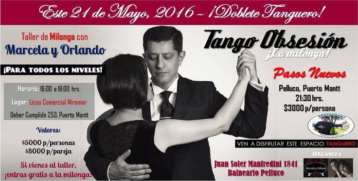 """Afiche promocional del """"Doblete Tanguero"""" del 21 de Mayo 2016, con un traller de Milonga y nuestra tradicional milonga en Pasos Nuevos Restaurant."""