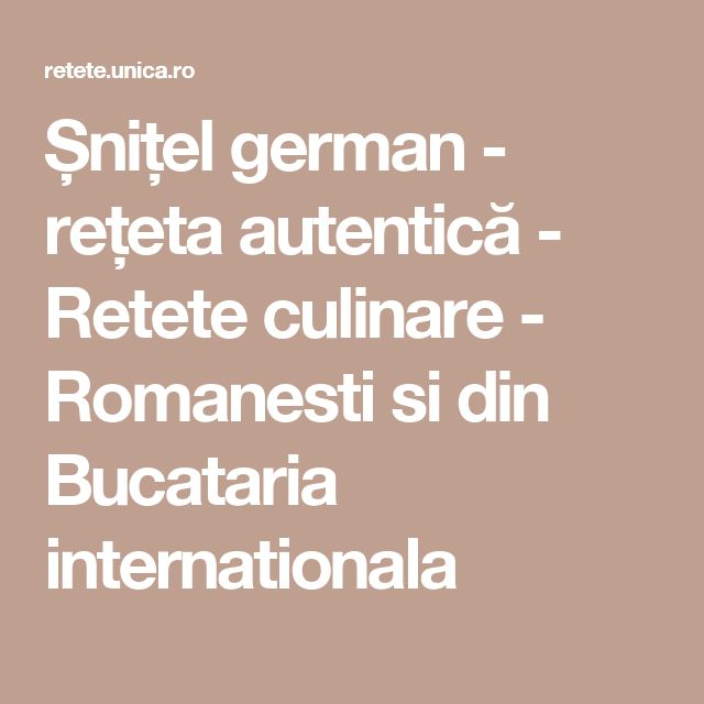 Șnițel german - rețeta autentică - Retete culinare - Romanesti si din Bucataria internationala