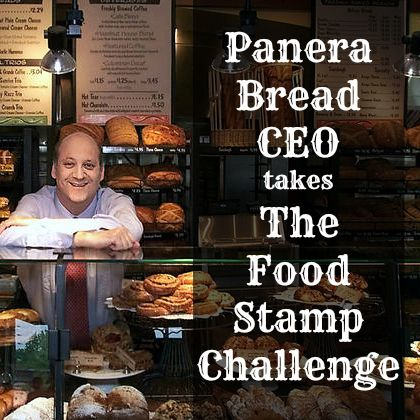 Panera Ceo Food Stamp Challenge