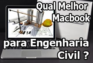 macbook para engenharia civil, macbook para autocad, macbook para arquitetura 3D, macbook para blender, lumion, studio max, revit,