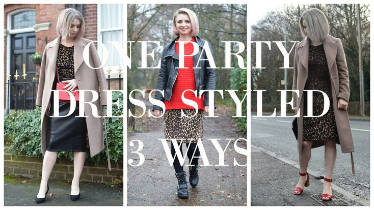 Styling one Animal Print dress 3 ways. #anilmalprint #camelcoat #partylooks