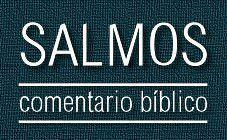 Comentario bíblico del libro de Salmos