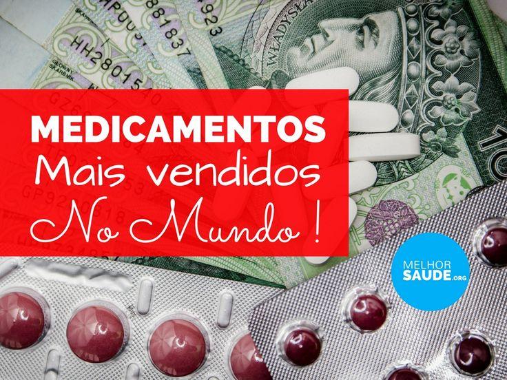 Medicamentos mais vendidos no Mundo 2017: Que doença gastam mais dinheiro aos estados? Será que são gastos justos e adequados? Poderiamos salvar mais vidas?