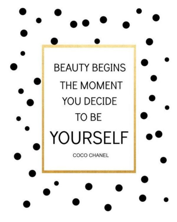 Beauty begins the moment you decide to be yourself.