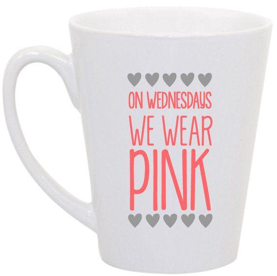 Mean Girls On Wednesdays we wear pink coffee mug by perksofaurora, $16.00
