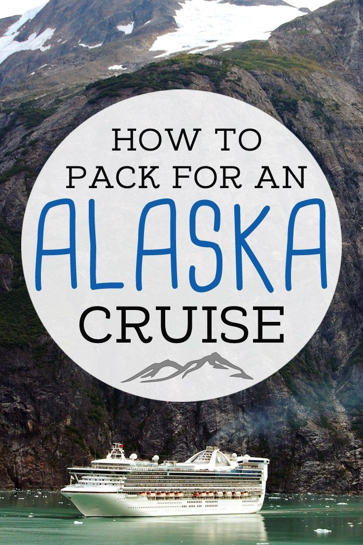 Going on a cruise to Alaska? Find out what you should pack for your cruise - from viewing glaciers to what to wear on excursions and in port. Enjoy your cruise!
