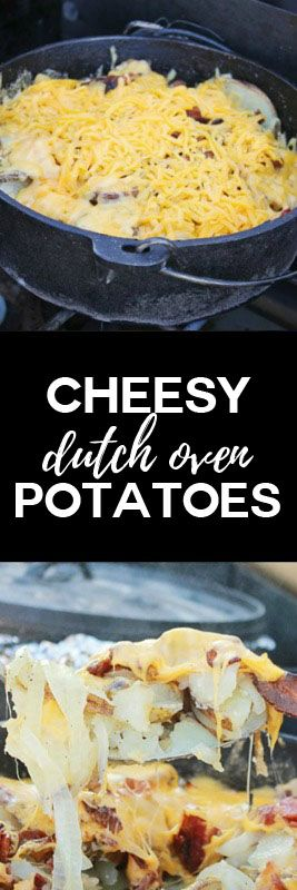 Cheesy Dutch Oven Potatoes