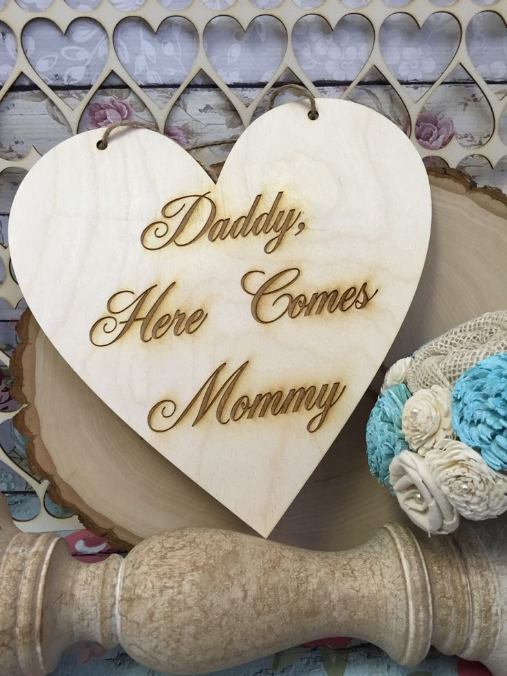 Daddy here comes mommy , ring bearer sign , wedding sign , rustic wedding , barn wedding