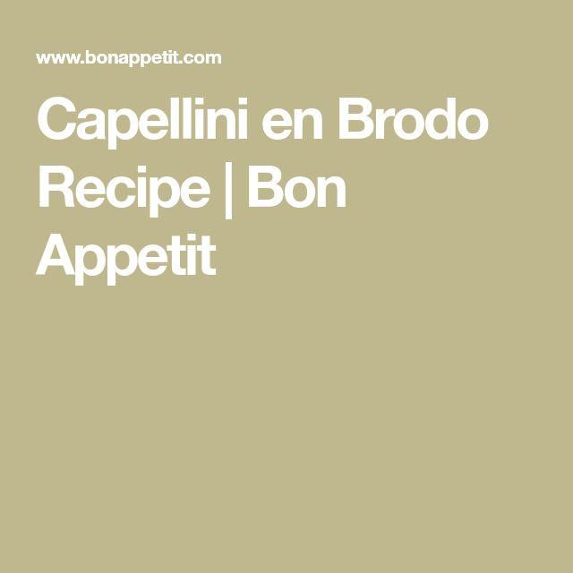 Capellini en Brodo Recipe | Bon Appetit