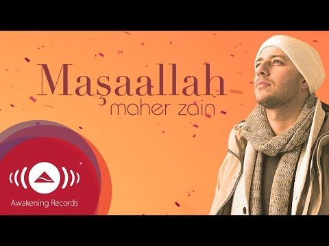 Maher Zain - Maşaallah (Turkish-Türkçe) | Official Lyric Video - YouTube
