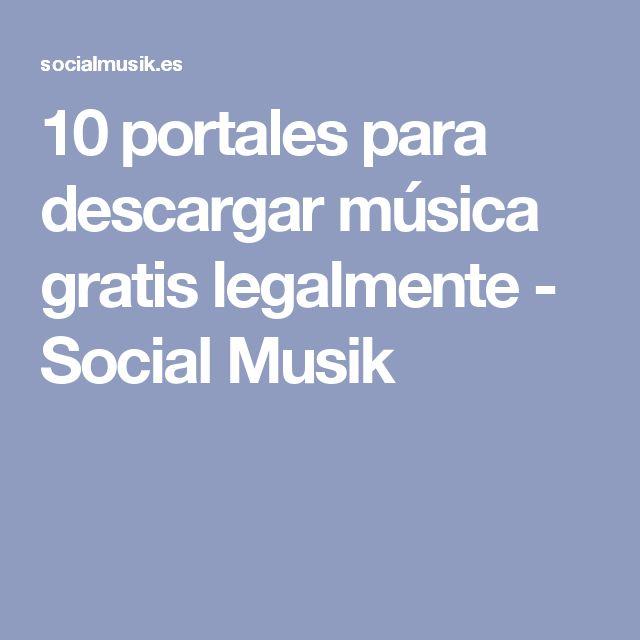 10 portales para descargar música gratis legalmente - Social Musik