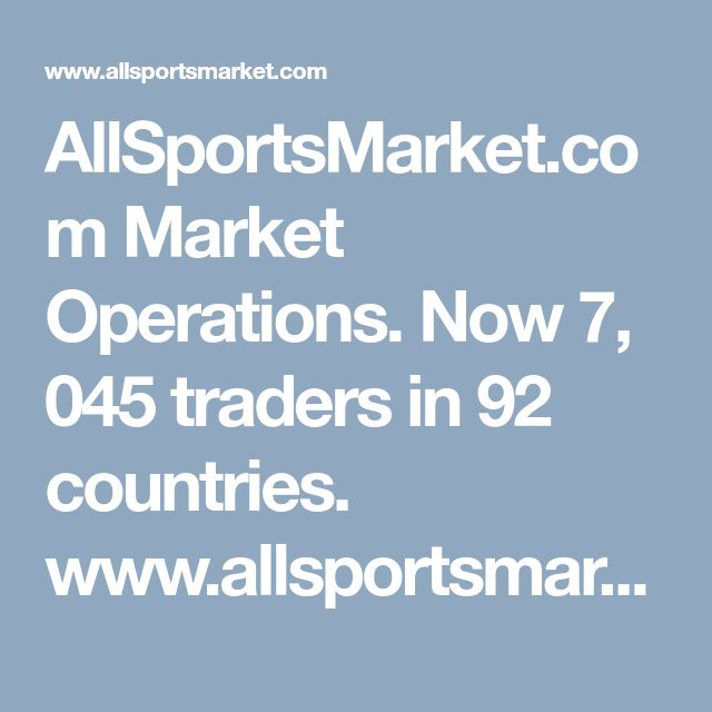 AllSportsMarket.com  Market Operations.  Now 7, 045 traders in 92 countries. www.allsportsmarket.com
