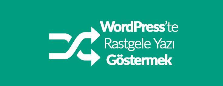 Wordpress ratgele yazı göstermek için eklenti kullanabilir veya manuel olarak kod kullanarak rastgele yazıları gösterebilirsiniz.