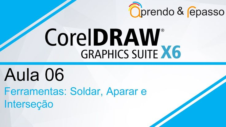 Curso de Corel Draw X6 - Aula 06 - para iniciantes - Ferramentas Soldar,...