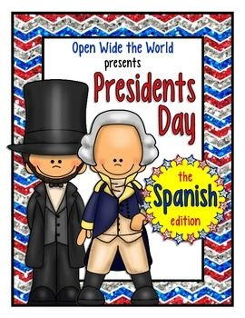 Spanish Presidents Day/el Día del Presidente packet for elementary students. Perfect for dual language/immersion programs: no English on student pages!  This packet introduces your students to George Washington and Abraham Lincoln, entirely in Spanish!