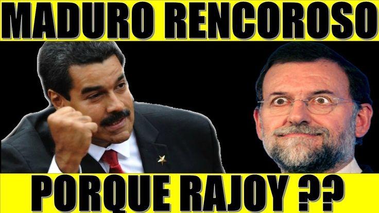 ultima hora VENEZUELA ESPAÑA 26 ENERO 2018||MADURO en Contra de RAJOY Porque??