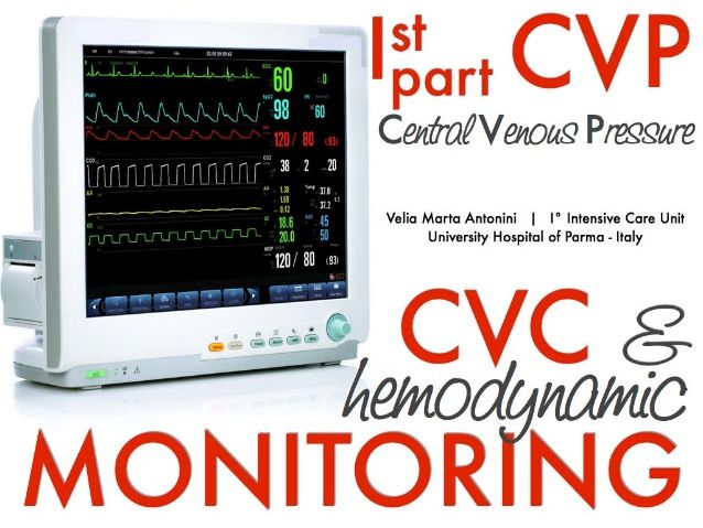 Central Venous Pressure CVP by Velia Marta Antonini via slideshare