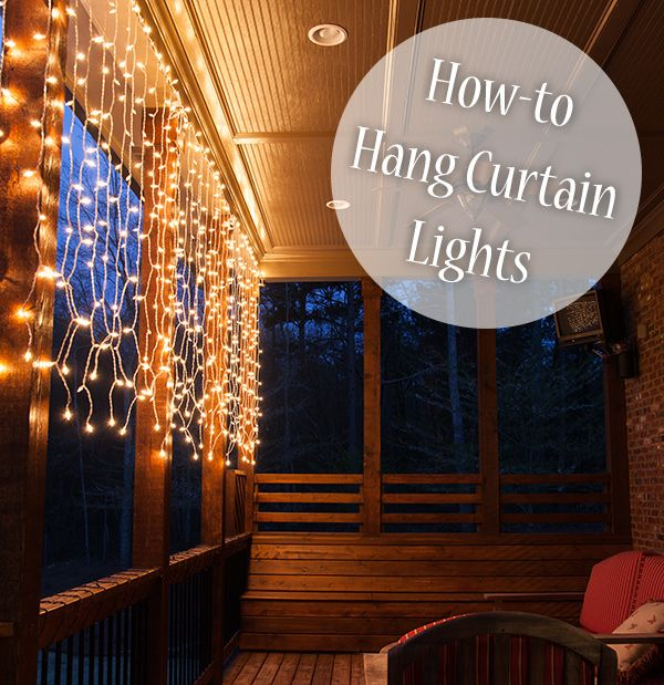 Adding curtain lights to the deck this summer is as easy as 12