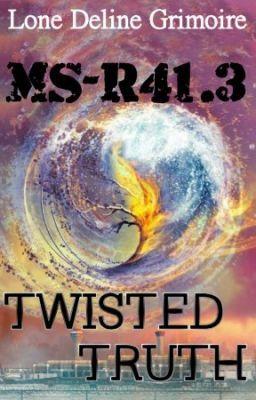 Twisted Truth (MS-R41.3) - CAPITOLO 1 - Non è reale #wattpad #fantascienza