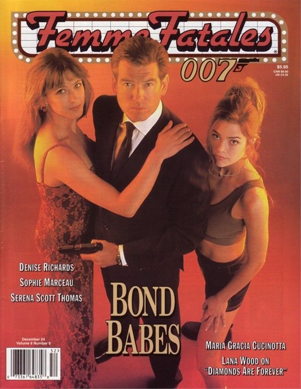 Femme Fatales 12/1999 James Bond Denise Richards Lana Wood Geena Davis