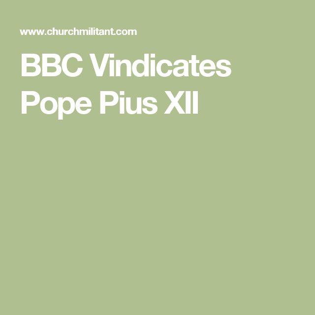 BBC Vindicates Pope Pius XII