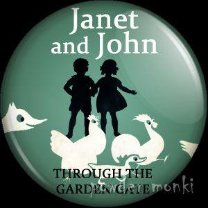 "Janet & John ""Through The Garden Gate"" - Badge/Magnet"