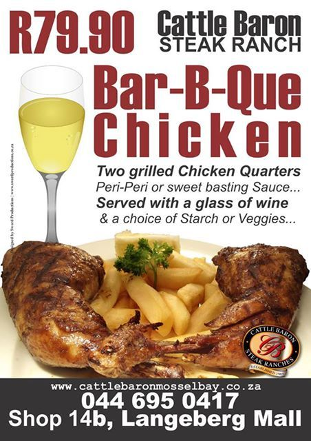 It's all systems go again after the Easter break, and we want to remind you of our fabulous Bar-B-Que Chicken deal. Come in and enjoy this and all our other great specials at the Cattle Baron Mossel Bay. #steakhouse #cuisine #specials