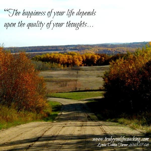 """Quote 'The #happiness in your life depends on the #quality of your thoughts"""" What thoughts are feeding your heart? Beautiful fall colors on the country roads around Lavenham, Manitoba."""