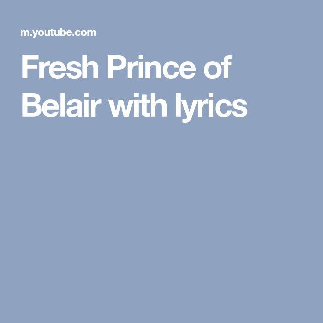 Fresh Prince of Bel Air with lyrics