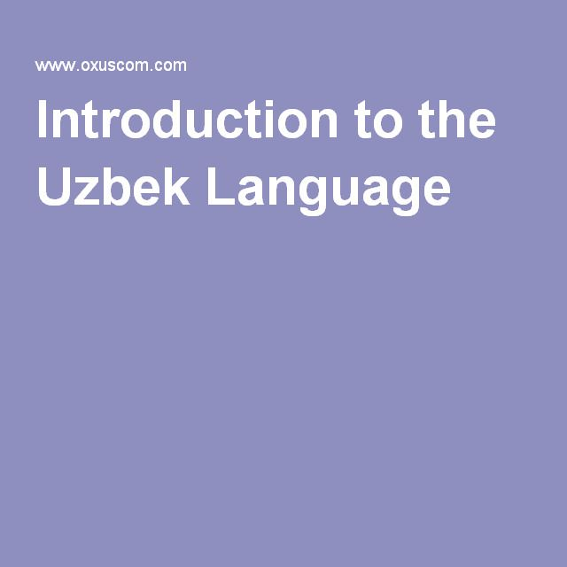 Introduction to the Uzbek Language